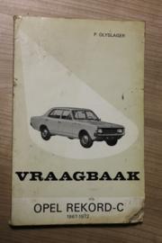 De Vraagbaak van Piet olyslager voor de Opel Rekord-C  van 1967-1972