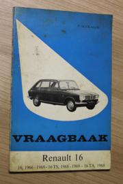 De Vraagbaak van Piet olyslager voor de Renault 16 van 1966-1969