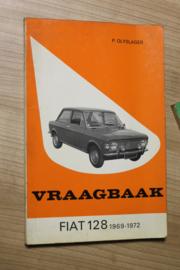 De Vraagbaak van Piet olyslager voor de Fiat 128  van 1969-1972
