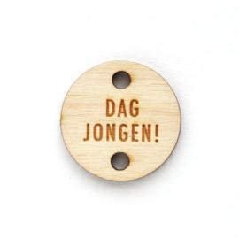 Houten label rond 30mm | DAG JONGEN!