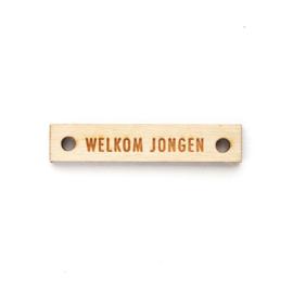 Houten label recht 60x12 mm | WELKOM JONGEN