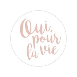 48 ronde stickers | Oui, pour la vie