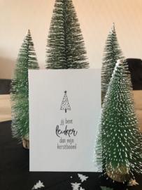 Jij bent leuker dan mijn kerstboom