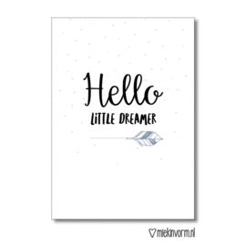 Hello little dreamer
