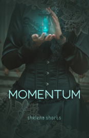 De Momentumserie, boek 1, Shelena Shorts