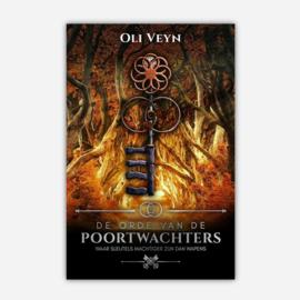 De Orde van de Poortwachters, boek 2,  Oli Veyn