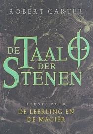 De Taal der Stenen, boek 1, Robert Carter