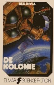 De Kolonie, Ben Bova