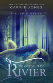 De Geest in de Rivier, Carrie Jones & Steven E. Wedel
