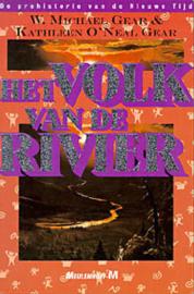 De Prehistorie van de Nieuwe Tijd, boek 4, W. Michael Gear & Kathleen O'Neal Gear