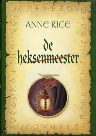 De Heksen van Mayfair, boek 3, Anne Rice