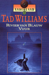 Anderland, boek 2, Tad Williams