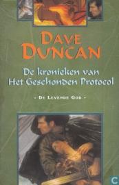 De Kronieken van het Geschonden Protocol, deel 3, Dave Duncan