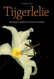 Tijgerlelie, Danique Gimbrère & Anne Swartjes