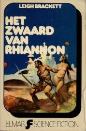 Het Zwaard van Rhiannon, Leigh Brackett