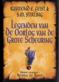 Legenden van de Oorlog van de Grote Scheuring, boek 3, Raymond. E. Feist & S.M. Stirling
