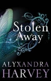 Stolen Away,  Alyxandra Harvey
