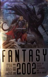 Fantasy: The Best of 2002, edited by Robert Silverberg & Karen Haber