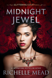 The Glittering Court, book 2, Richelle Mead