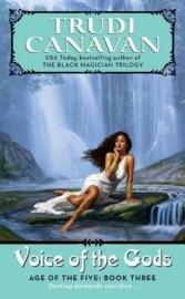 Age of the Five Trilogy, book 3, Trudi Canavan