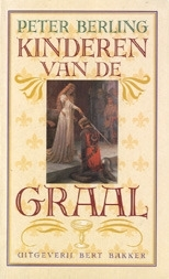 De Graal Cyclus, boek 1, Peter Berling