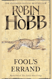 The Tawny Man, book 1, Robin Hobb