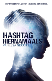 Hashtag Hiernamaals, Vanessa Gerrits
