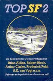 Top SF 2, diverse auteurs o.a. : Aldiss, Clarke, Pohl, van Vogt, Zimmer Bradley, de Camp, LeGuin e.v.a.