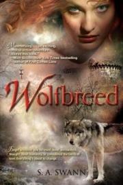 Wolfbreed, boek 1, S.A. Swann