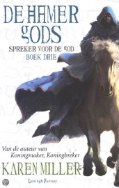 Spreker voor de God, boek 3, Karen Miller