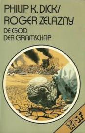 De god der gramschap, P.K. Dick/R. Zelazny
