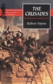 The Crusades, Robert Payne