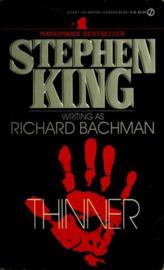 Thinner, Stephen King writing as Richard Bachman
