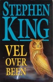 Vel over Been, Stephen King