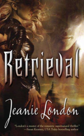 Retrieval, Jeanie London
