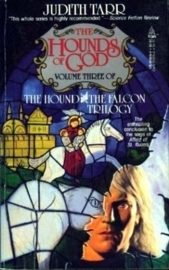 The Hound and the Falcon, book 3, Judith Tarr