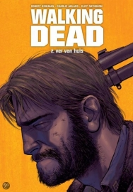 Walking Dead, volume 2, Robert Kirkman - Charlie Adlard - Cliff Rathburn