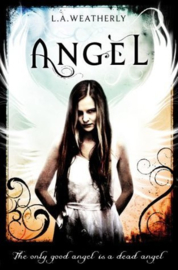 Angel, book 1, L.A. Weatherly