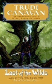 Age of the Five Trilogy, book 2, Trudi Canavan