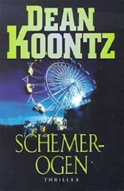 Schemerogen, Dean Koontz