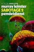Sabotage, deel 2, Murray Leinster