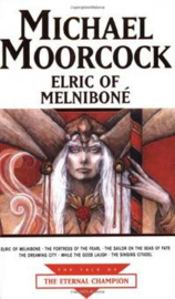 Elric of Melniboné, Tale of the Eternal Champion vol. 8, Michael Moorcock