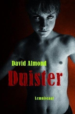 Duister, David Almond