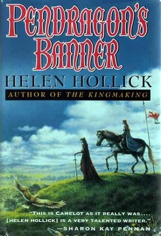 Pendragon's Banner, book 2, Helen Hollick