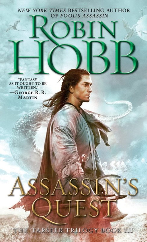 The Farseer Trilogy, book 3, Robin Hobb