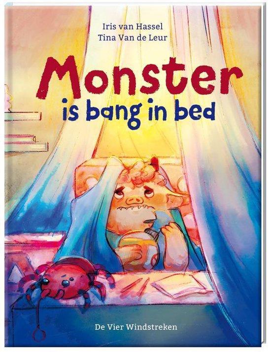 Monster is bang in bed, Iris van Hassel & Tine Van de Leur