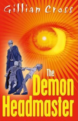 The Demon Headmaster, boek 1, Gillian Cross