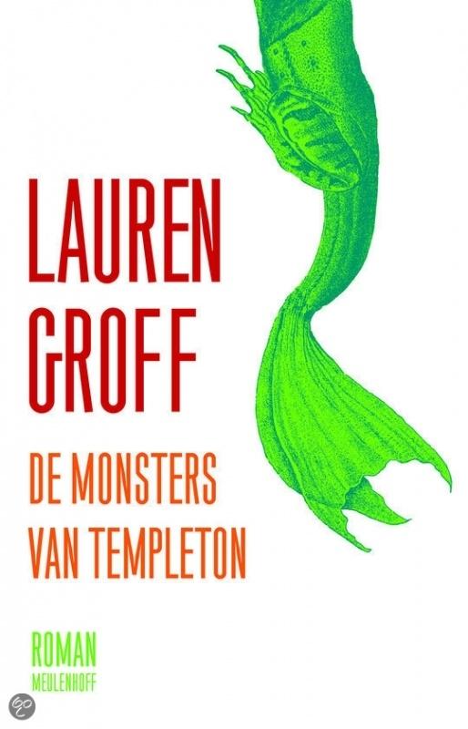 De Monsters van Templeton, Lauren Groff