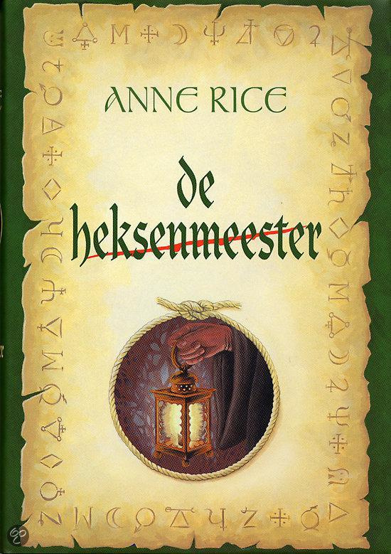De Heksen van Mayfair, boek 3, Anne Rice