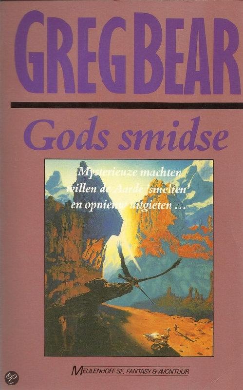 Gods smidse, boek 1, Greg Bear